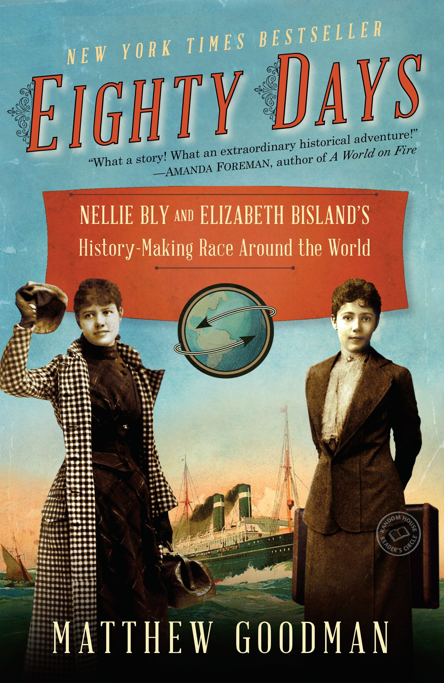 Eighty days Nellie Bly and Elizabeth Bisland's history-making race around the world cover image
