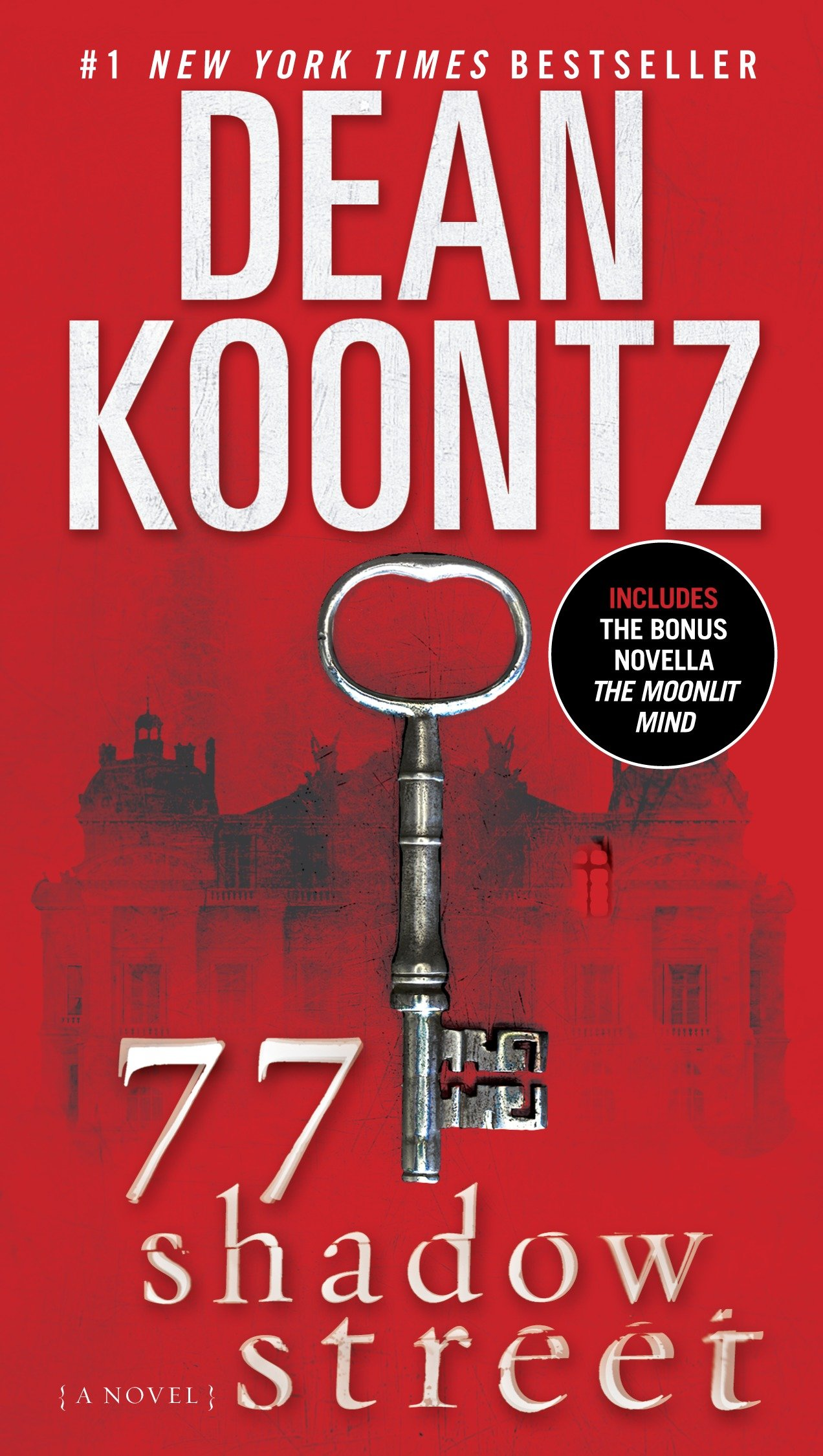 77 Shadow Street (with bonus novella The Moonlit Mind) A Novel