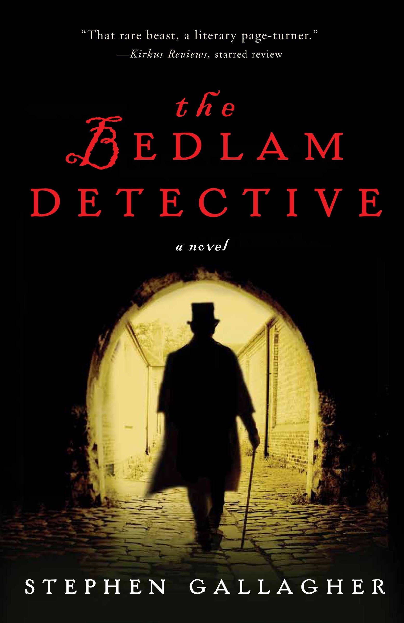 The Bedlam Detective A Novel