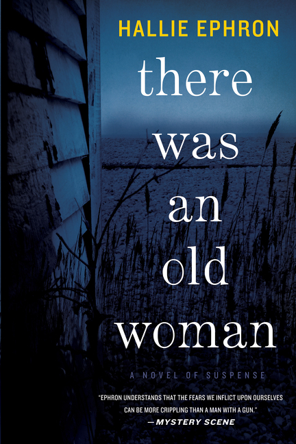 There Was an Old Woman A Novel of Suspense