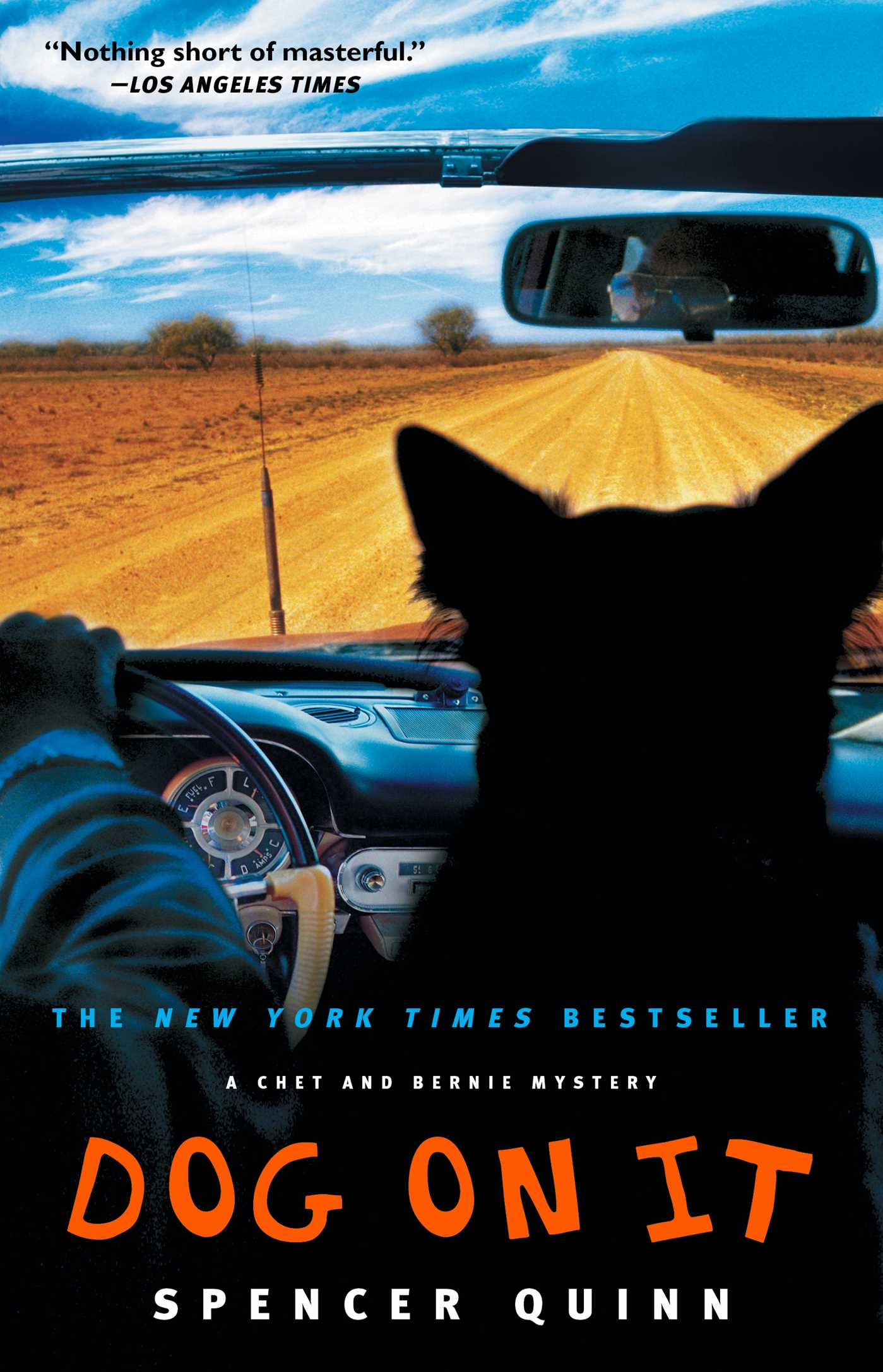 Dog on It A Chet and Bernie Mystery