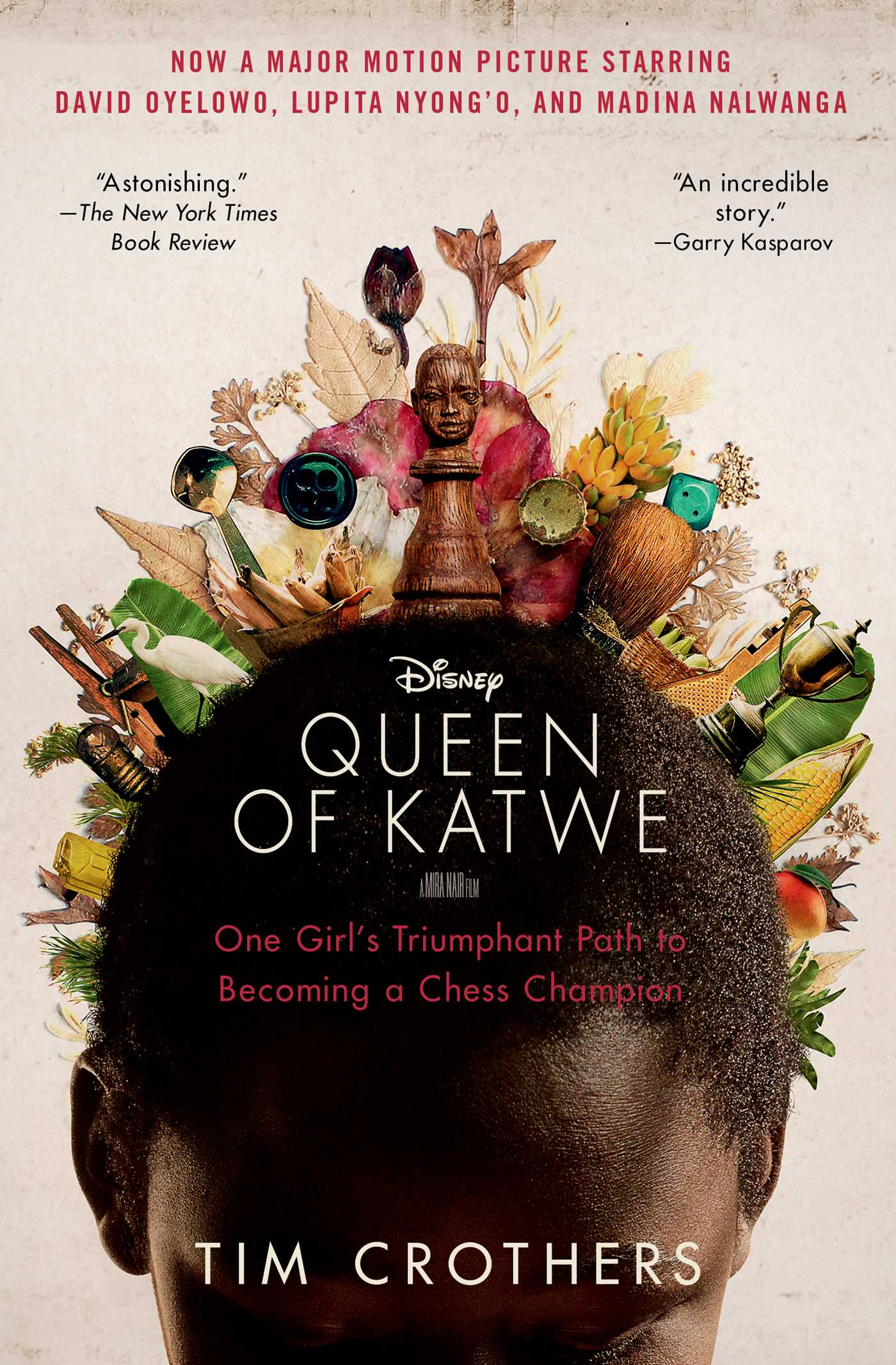 The queen of Katwe : a story of life, chess, and one extraordinary girl's dream of becoming a grandmaster
