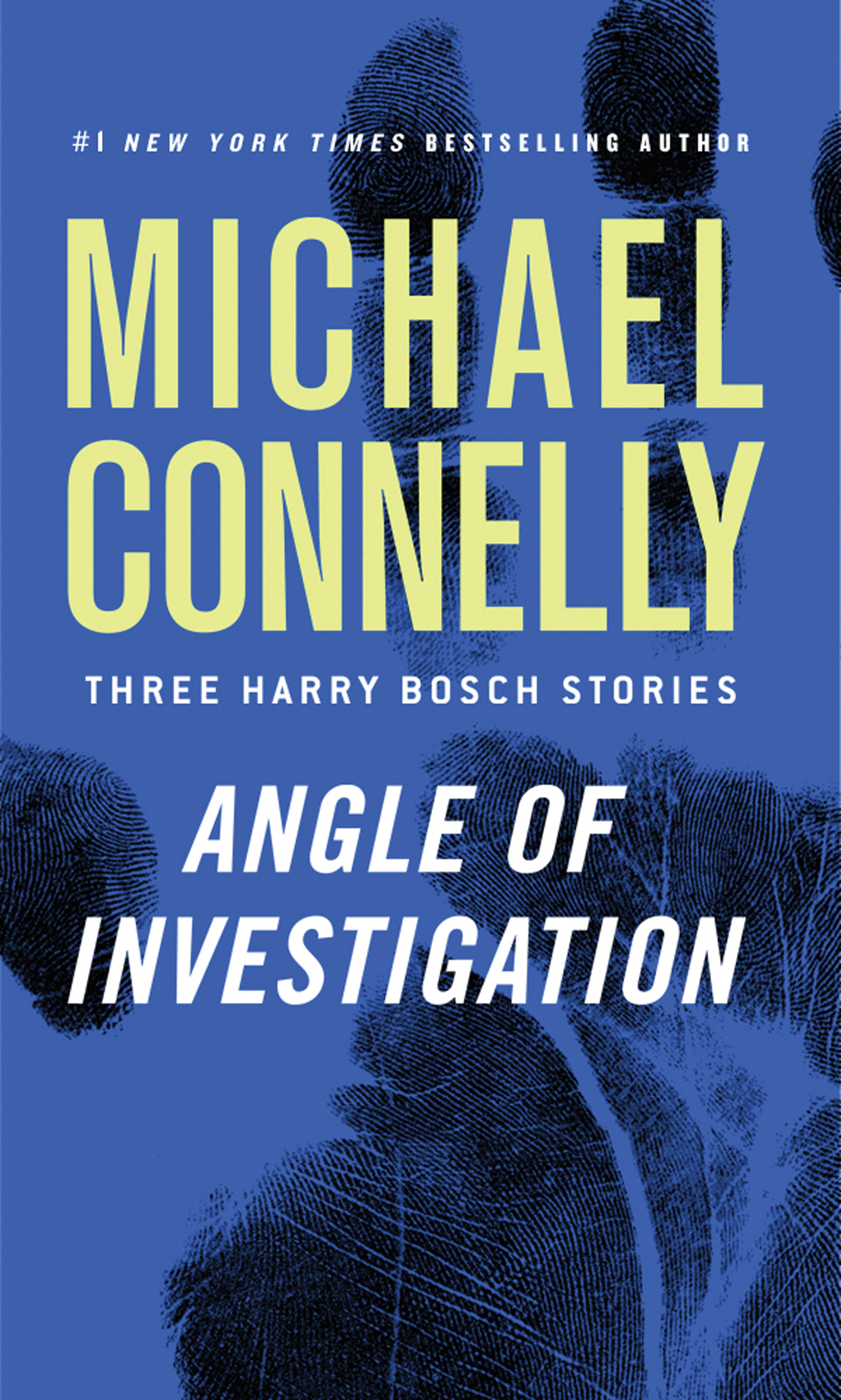 Angle of investigation Three Harry Bosch Stories