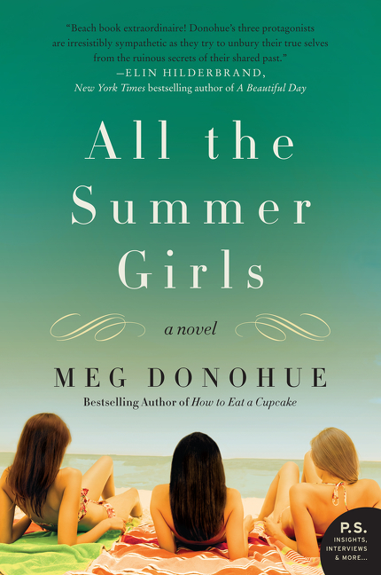 All the Summer Girls A Novel