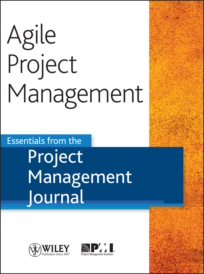 Agile Project Management Essentials from the Project Management Journal