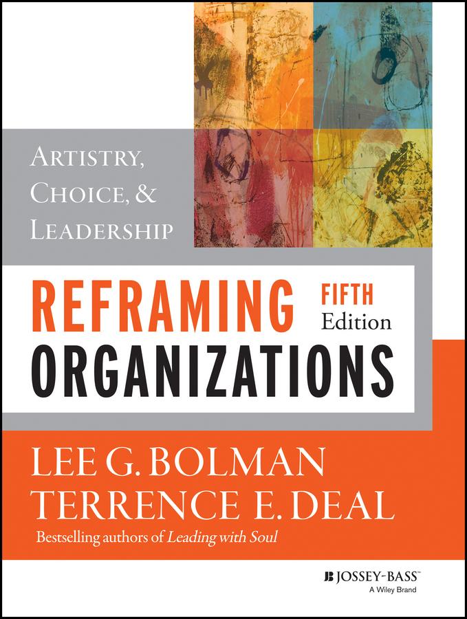 Reframing organizations artistry choice and leadership ebook schemaurl httpdawsoneradeppreaderprotectedexternalabstractviews9781118573235 fandeluxe Images
