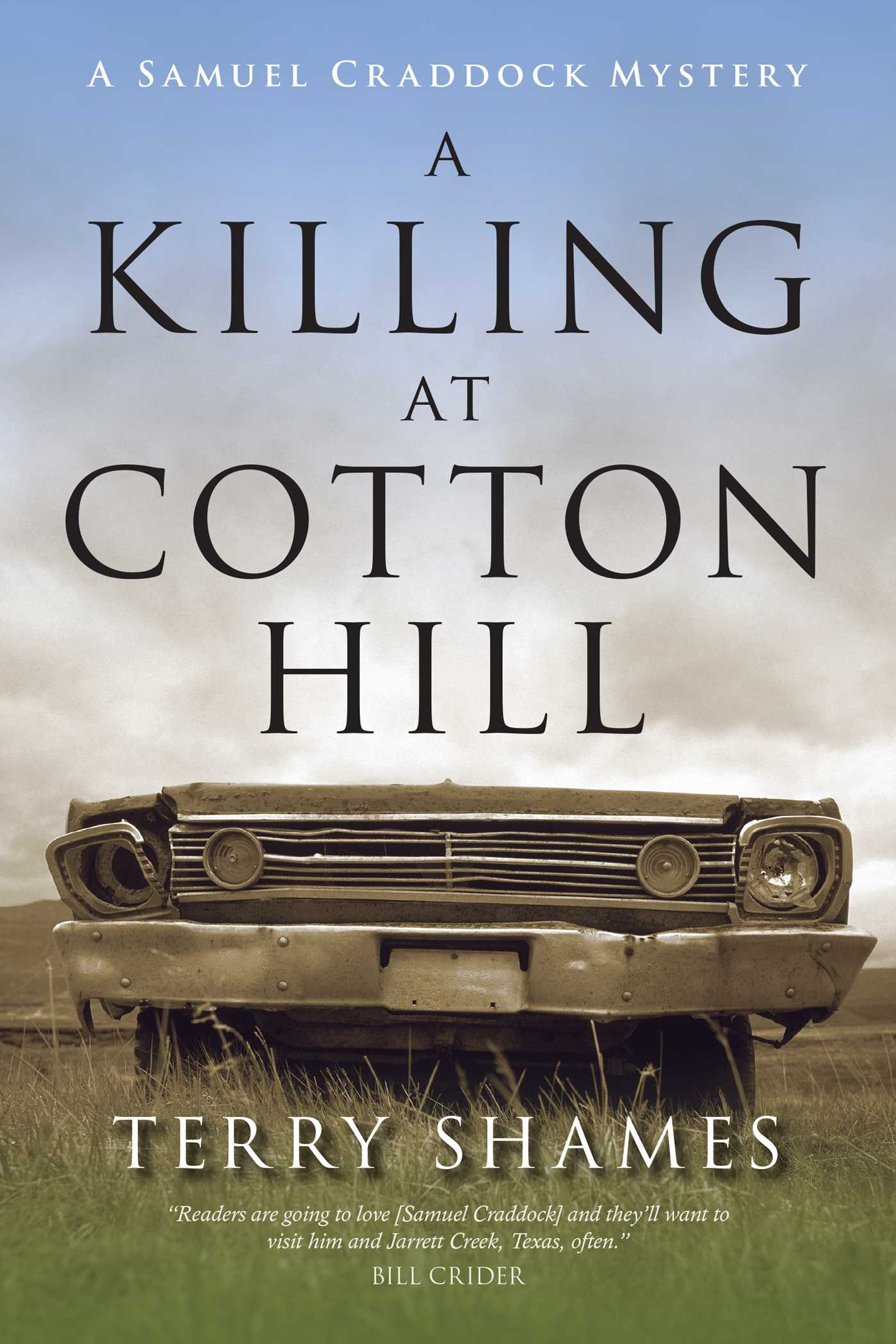 A Killing at Cotton Hill A Samuel Craddock Mystery