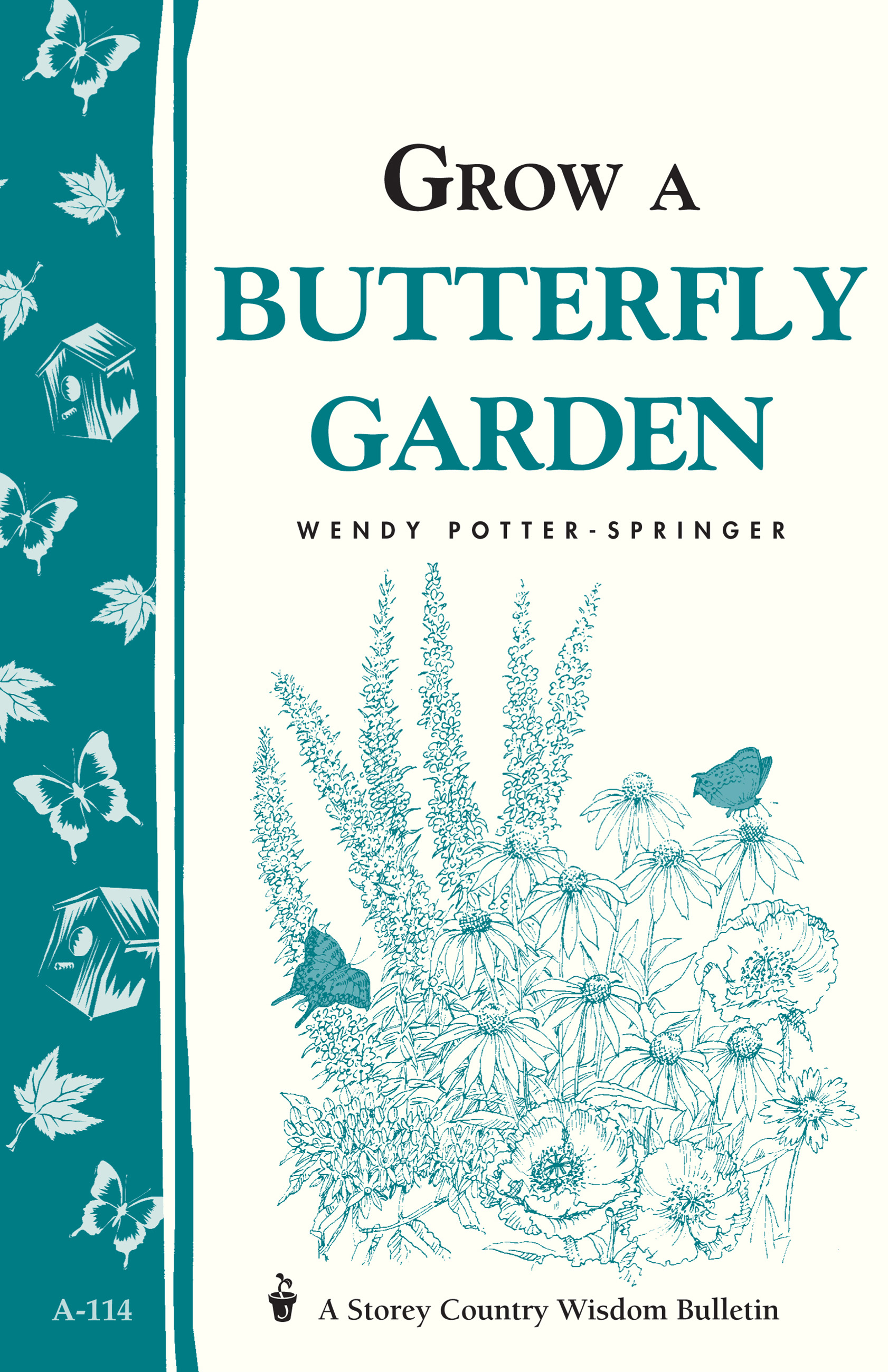 Grow a Butterfly Garden Storey Country Wisdom Bulletin A-114