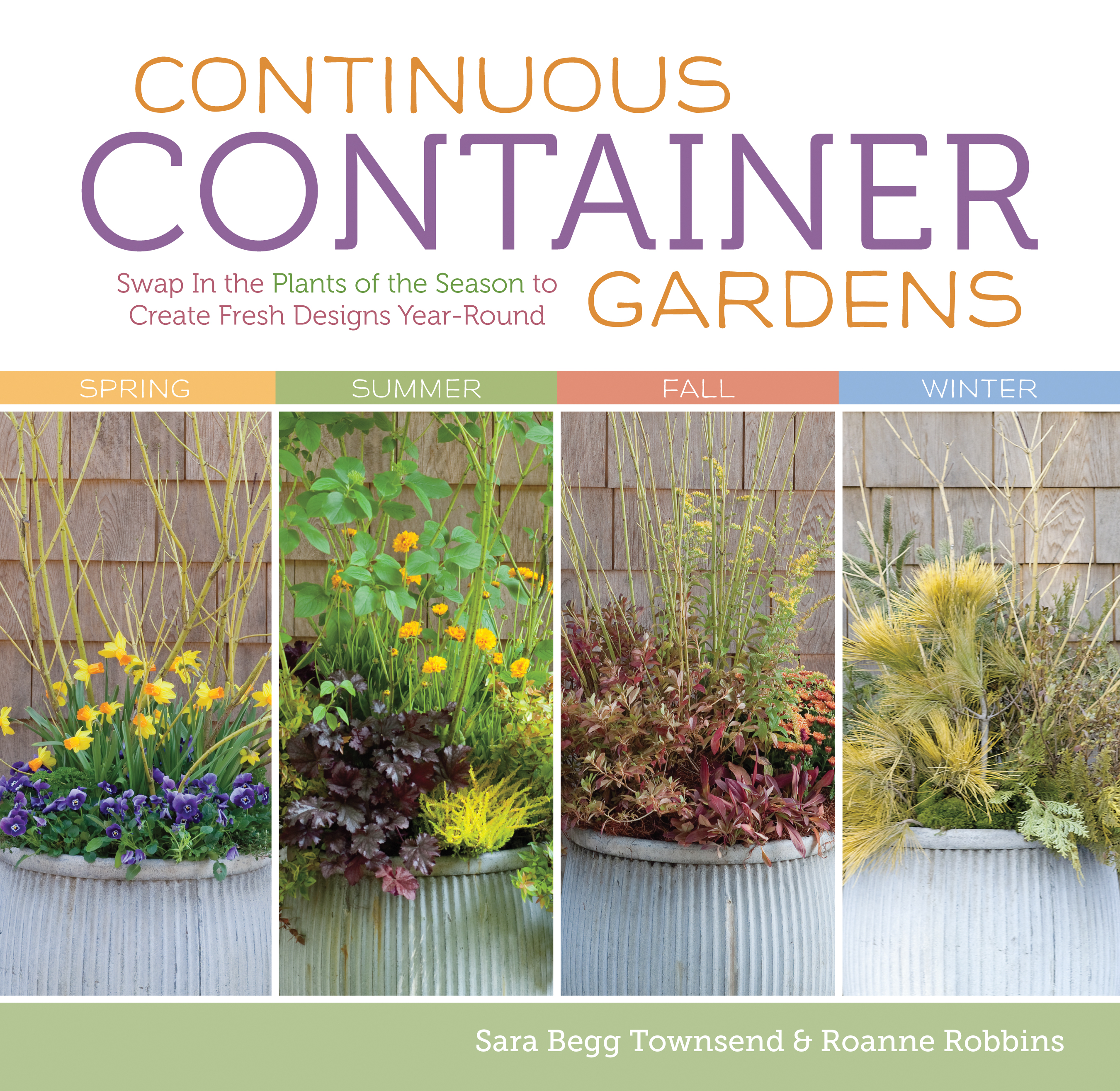 Continuous Container Gardens Swap In the Plants of the Season to Create Fresh Designs Year-Round
