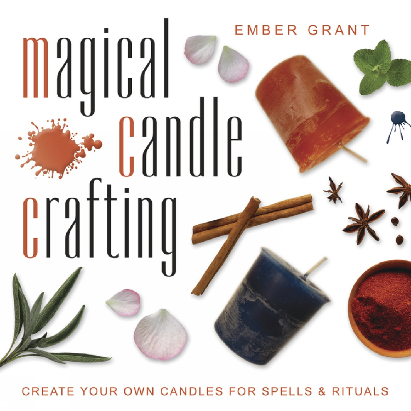 Magical Candle Crafting Create Your Own Candles for Spells & Rituals