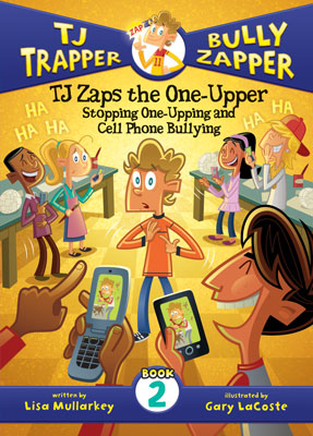 TJ Zaps the one-upper eBook: stopping one-upping and cell phone bullying #2 cover image
