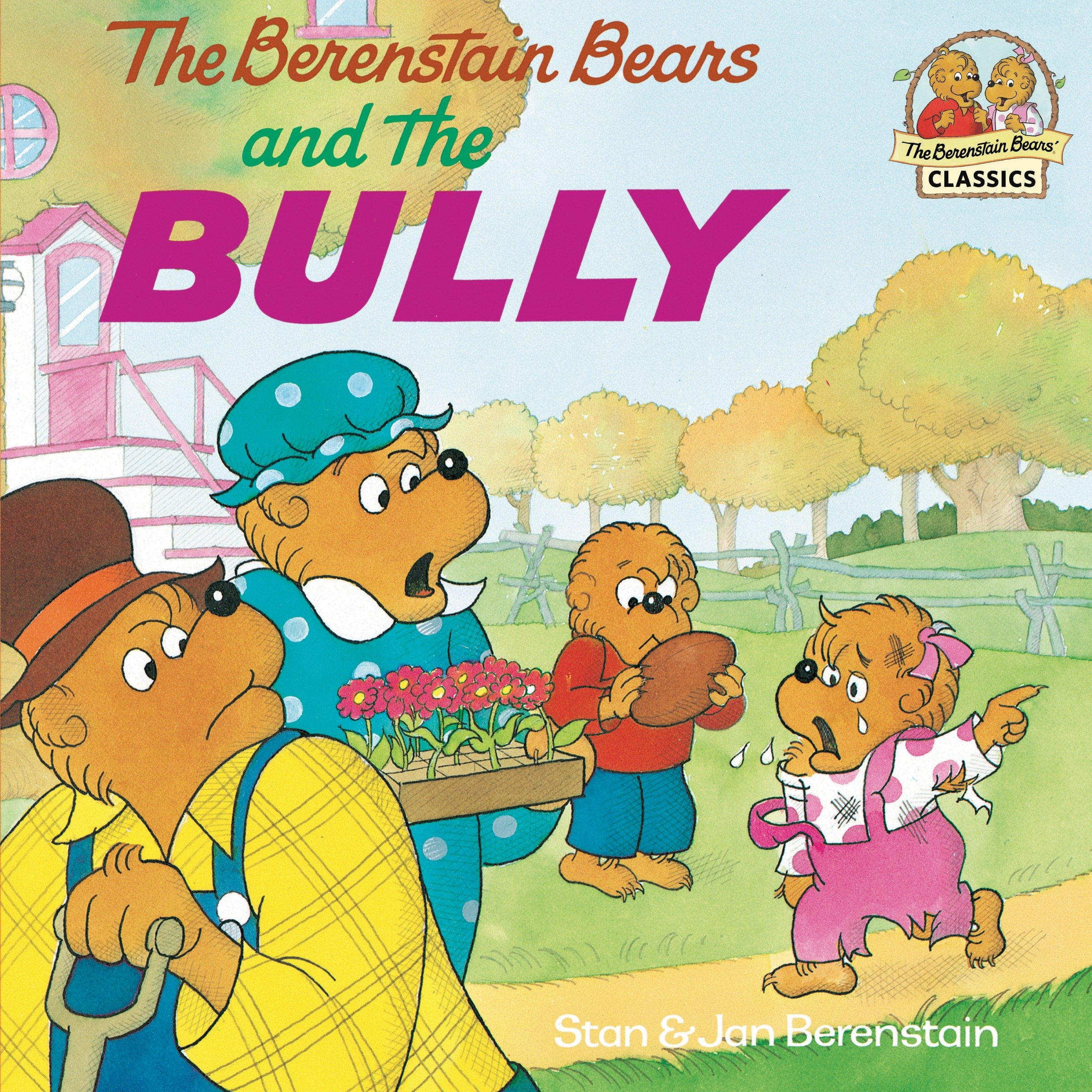 The Berenstain Bears and the bully cover image