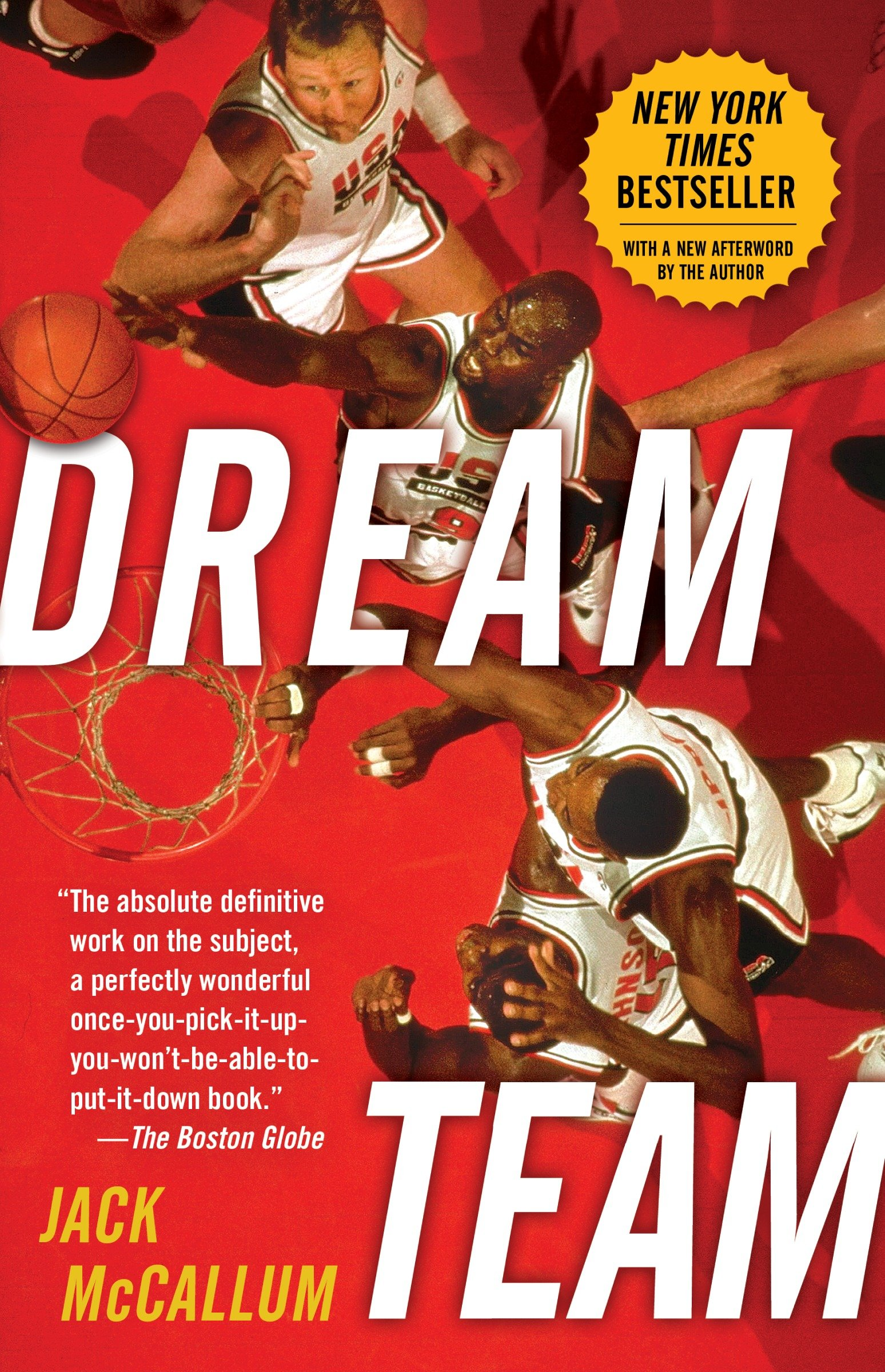 Dream Team How Michael, Magic, Larry, Charles, and the greatest team of all time conquered the world and changed the game of basketball forever cover image