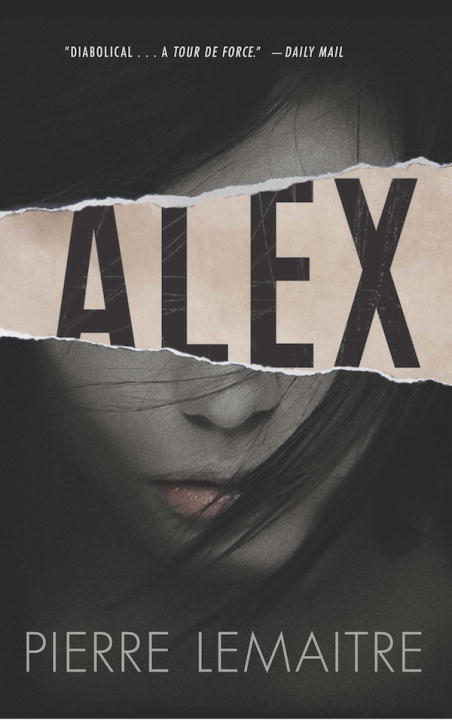 Alex The Commandant Camille Verhoeven Trilogy