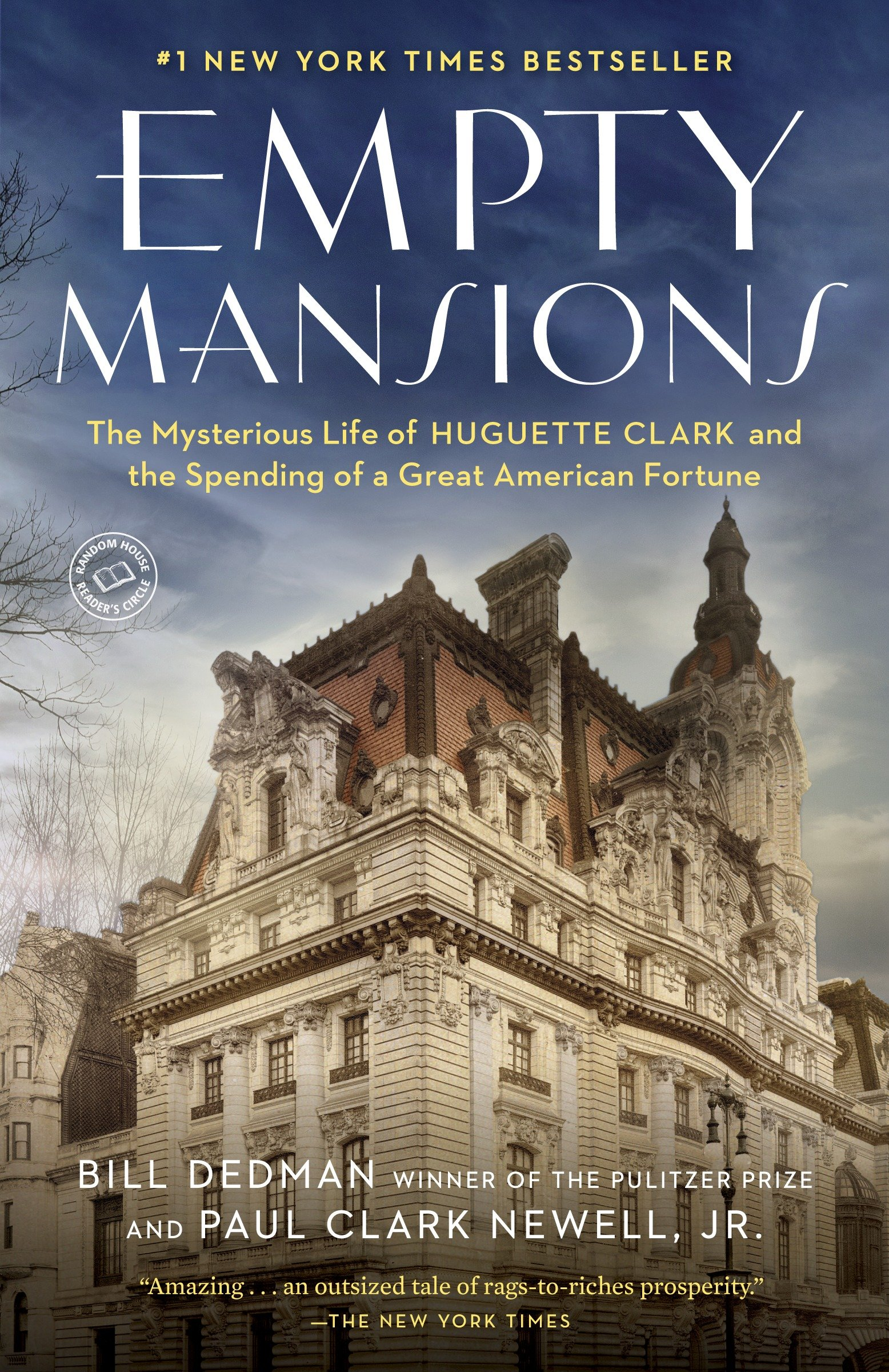Empty mansions the mysterious life of Huguette Clark and the spending of a great American fortune cover image