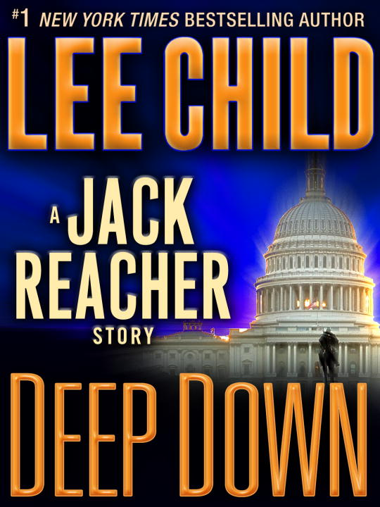 Deep down a Jack Reacher story