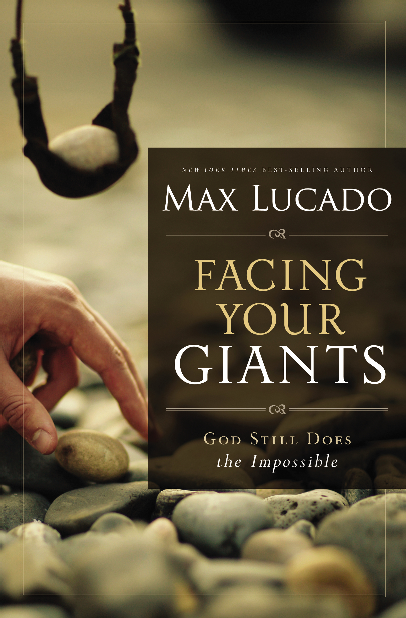 Facing Your Giants The God Who Made a Miracle Out of David Stands Ready to Make One Out of You