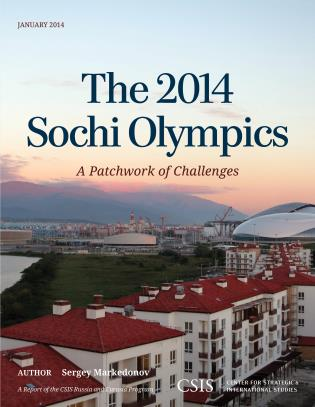 The 2014 Sochi Olympics A Patchwork of Challenges