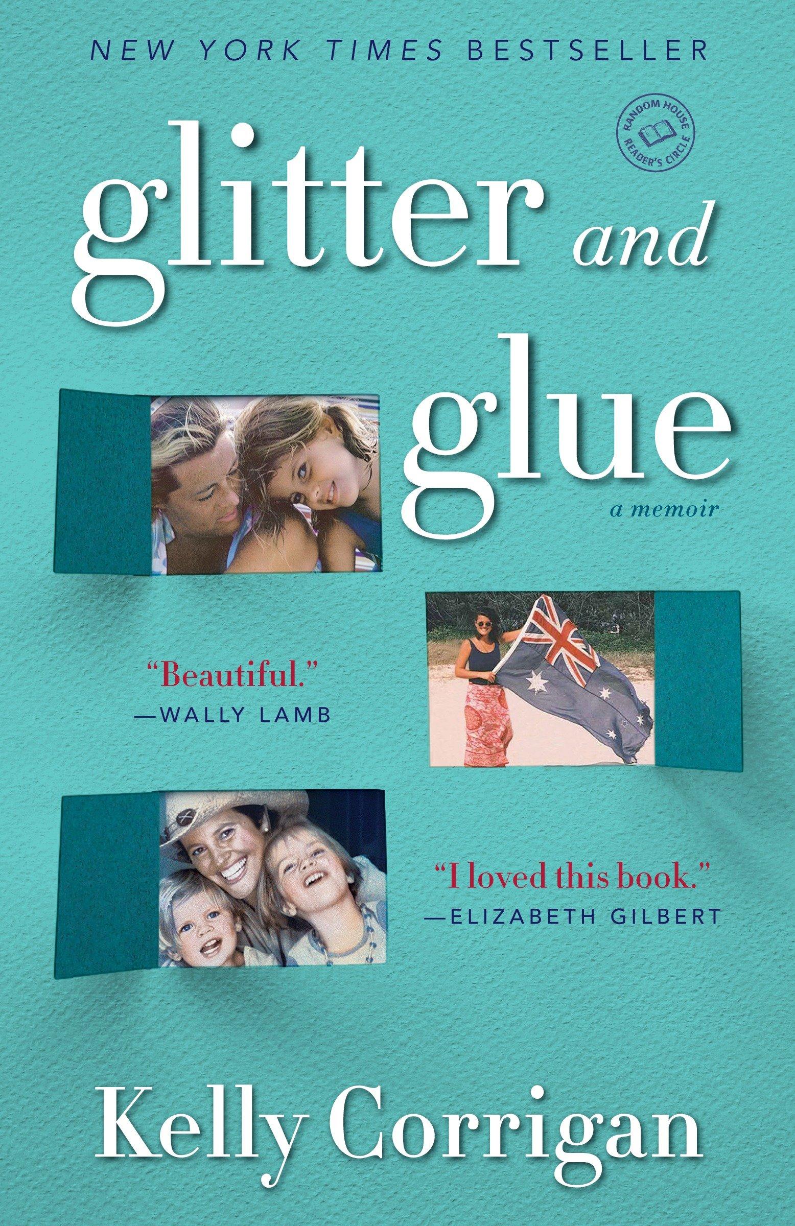 Glitter and glue a memoir