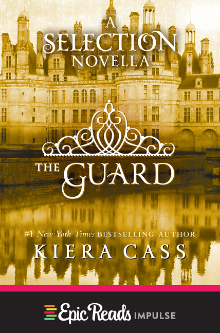 The Guard A Selection Novella