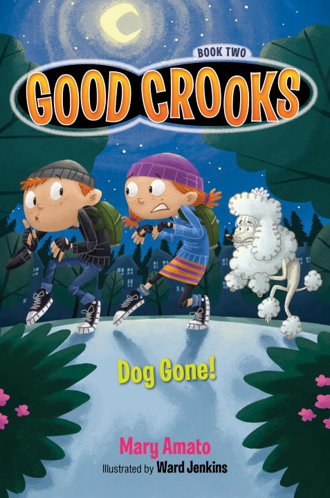 Good crooks book two: dog gone! cover image