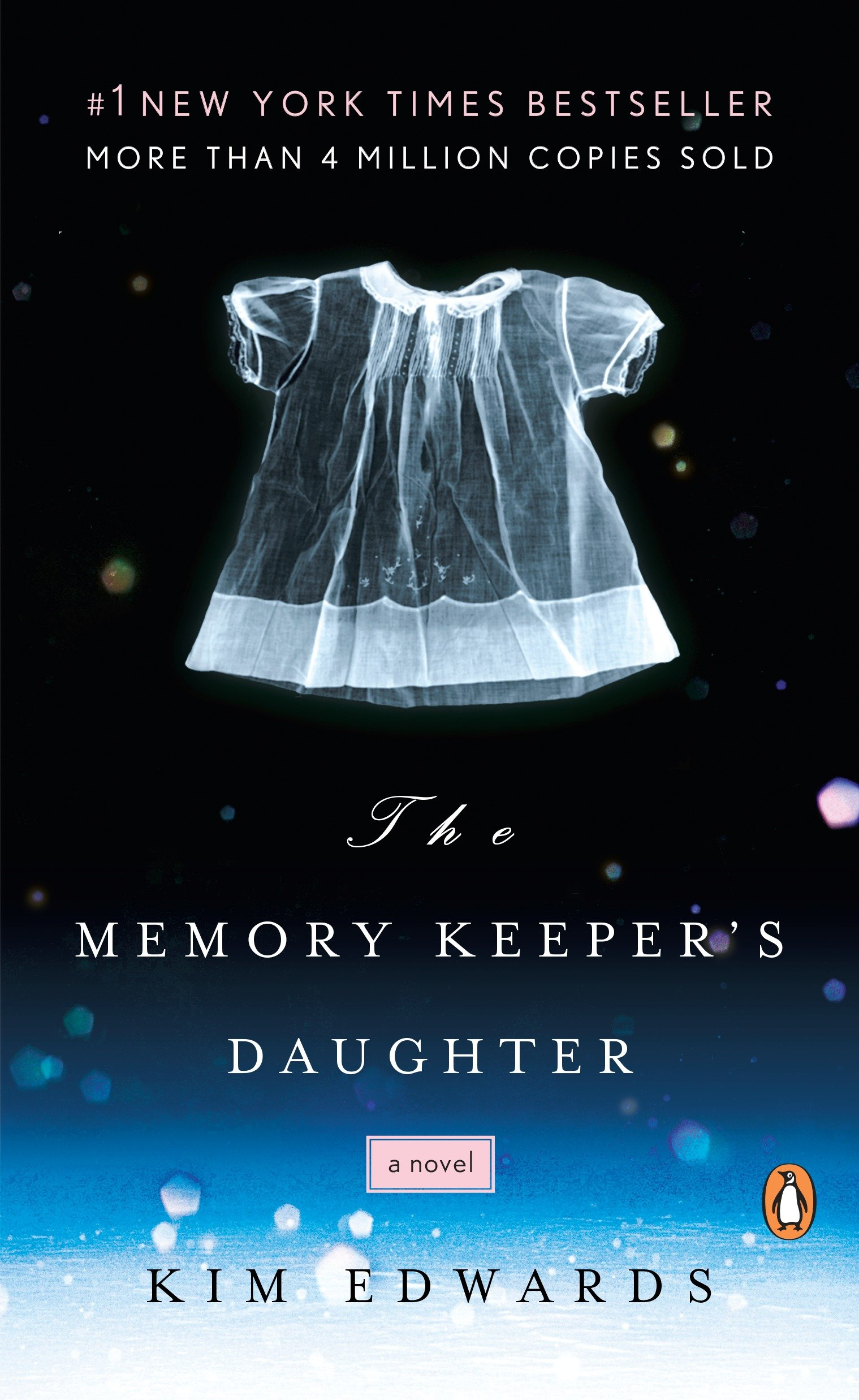 The Memory Keeper's Daughter A Novel