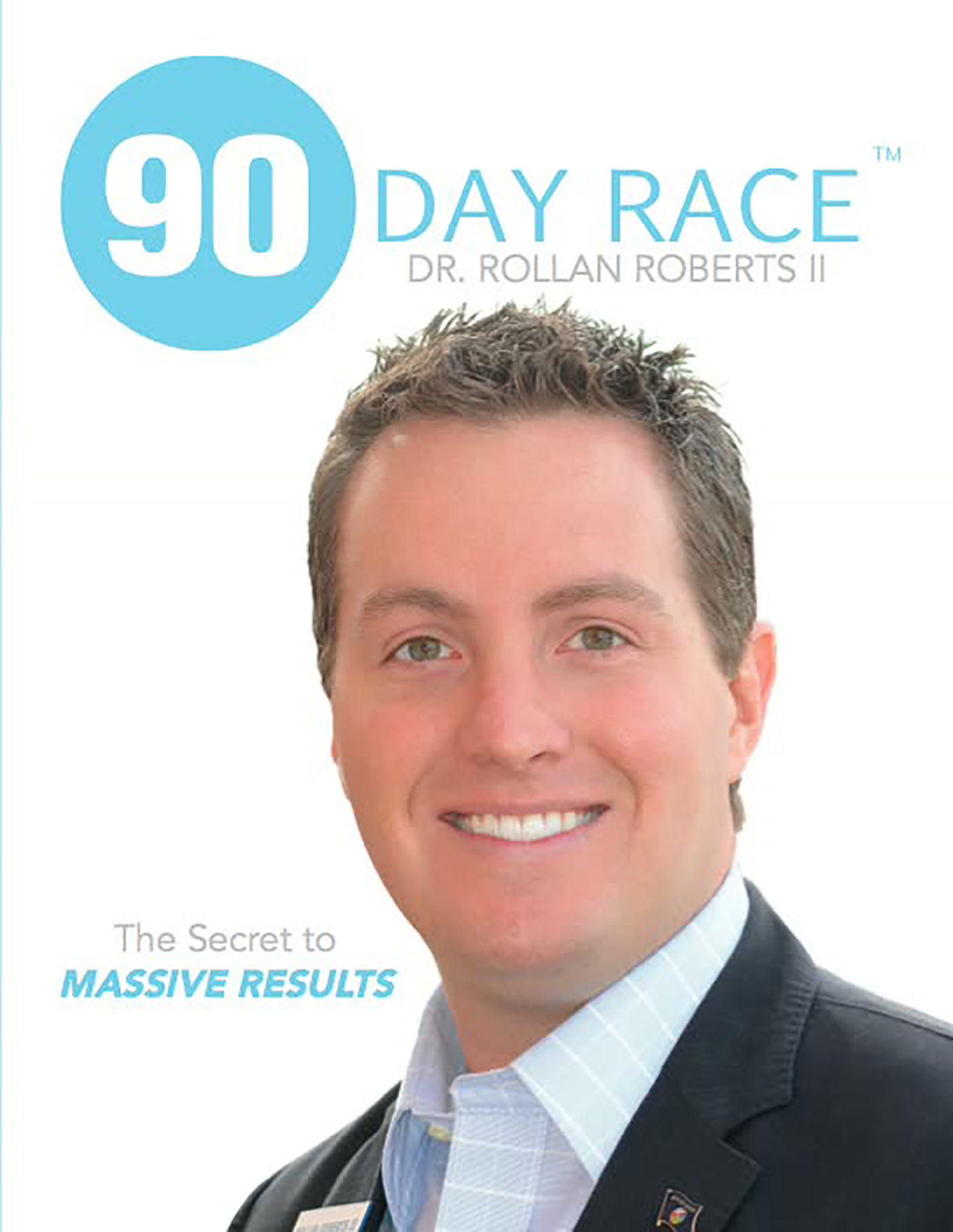 90 Day Race The Secret to MASSIVE RESULTS