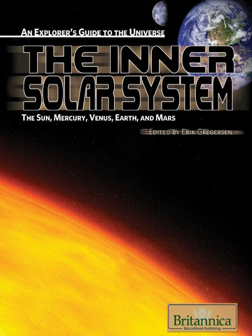 The Inner Solar System The Sun, Mercury, Venus, Earth, and Mars