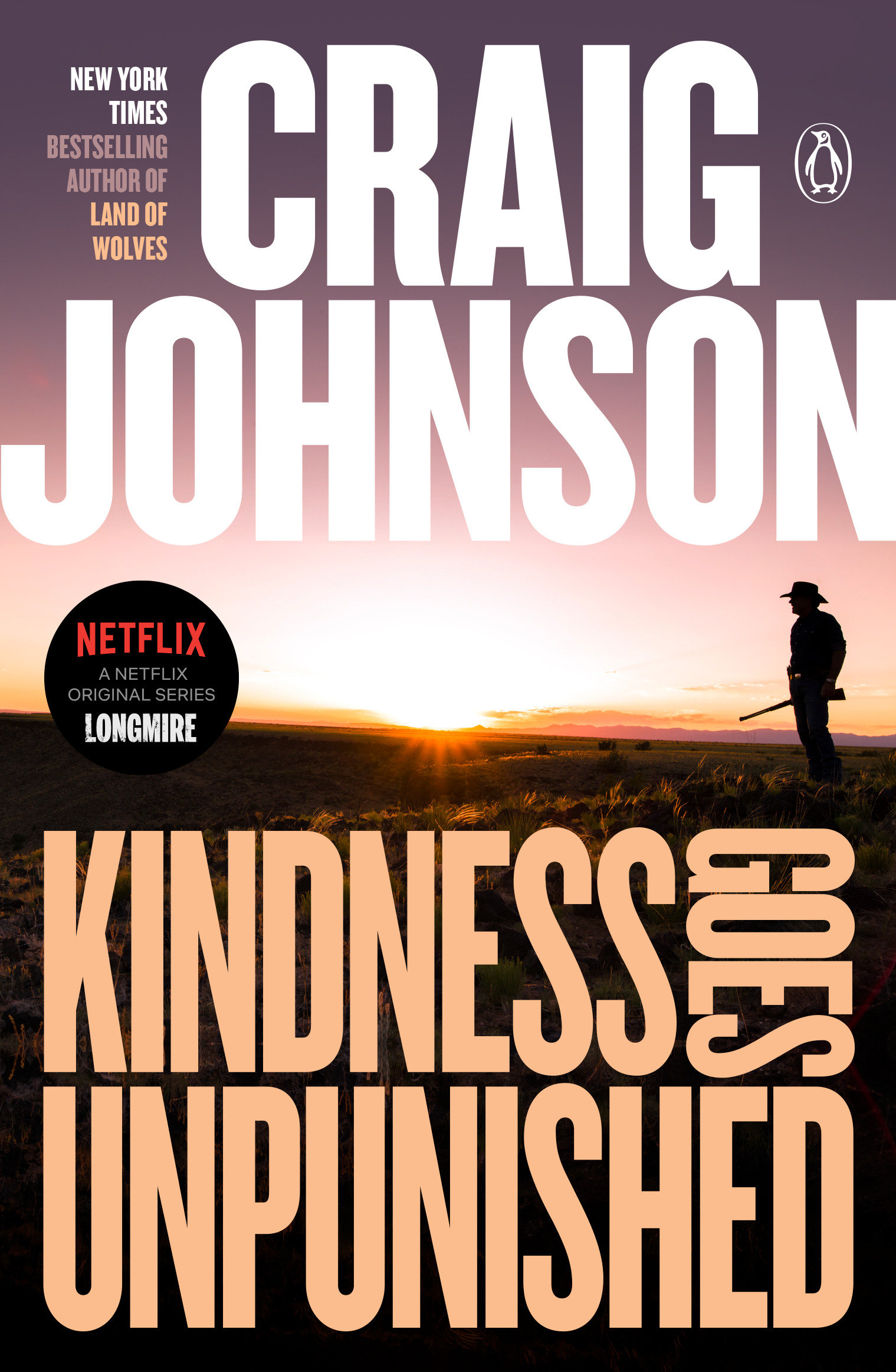 Kindness Goes Unpunished A Longmire Mystery