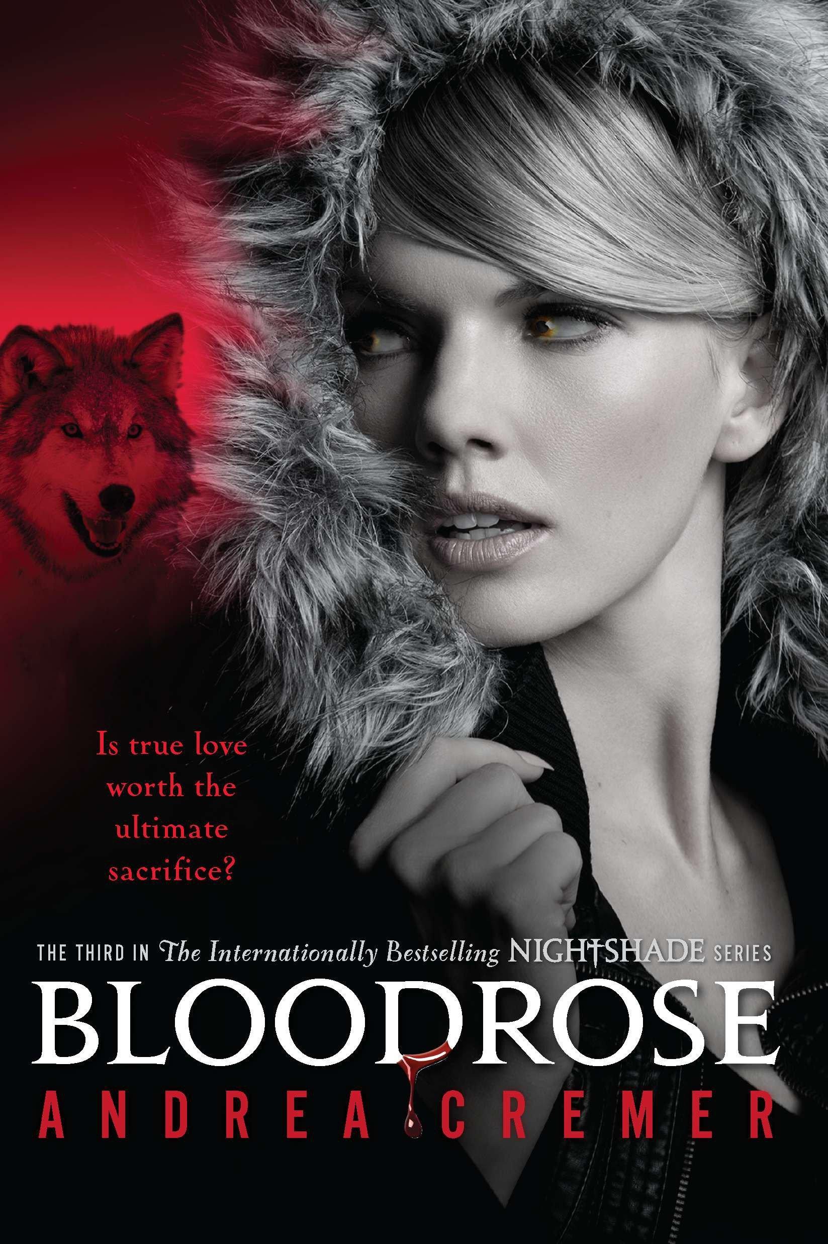 Bloodrose A Nightshade Novel