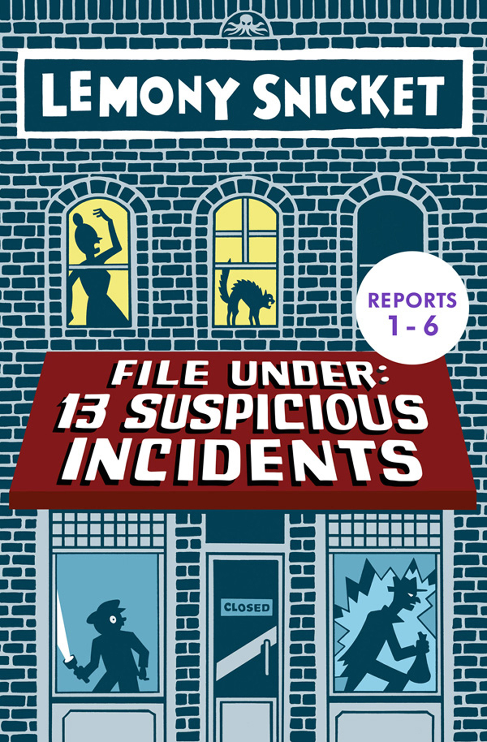 File Under: 13 Suspicious Incidents (Reports 1-6)