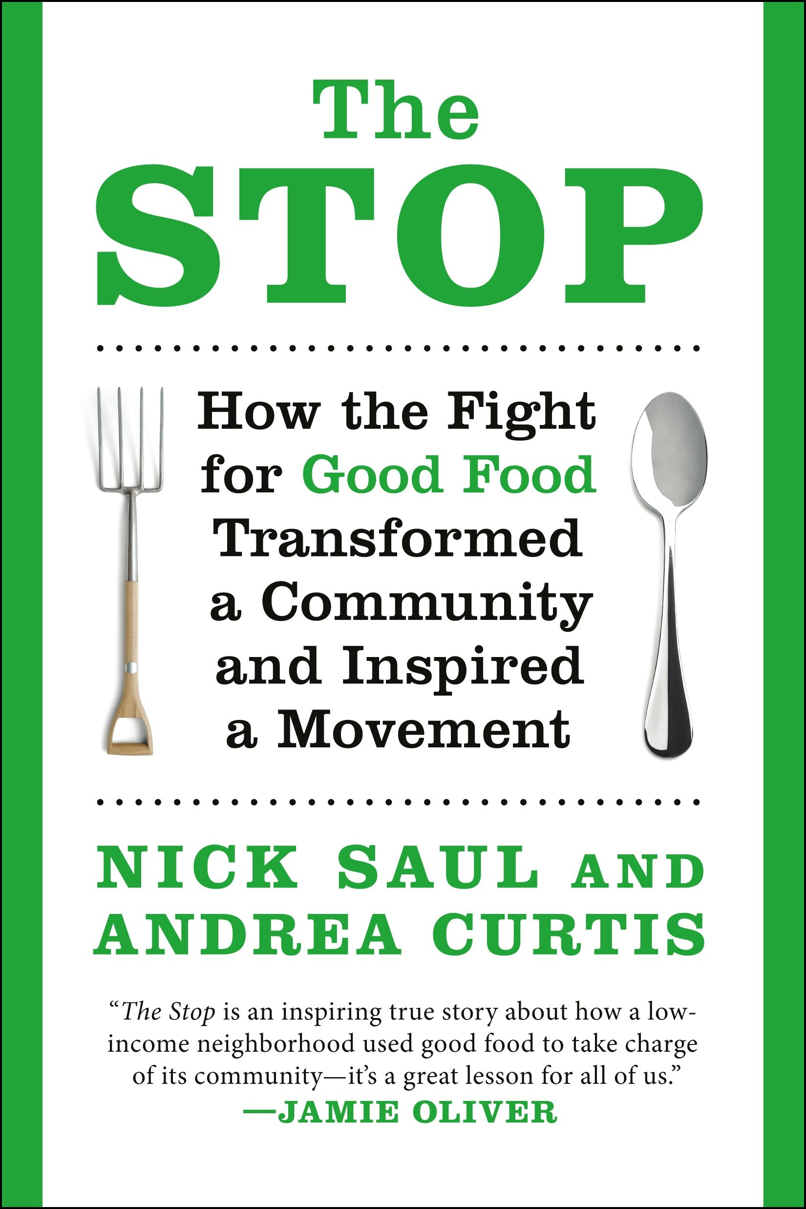 The Stop How the Fight for Good Food Transformed a Community and Inspired a Movement