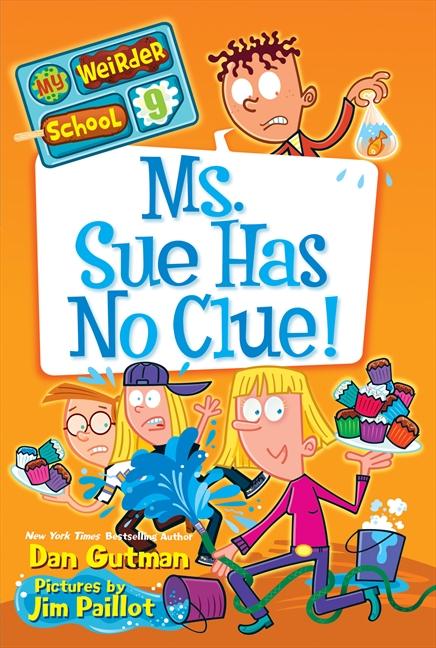Ms. Sue has no clue! cover image