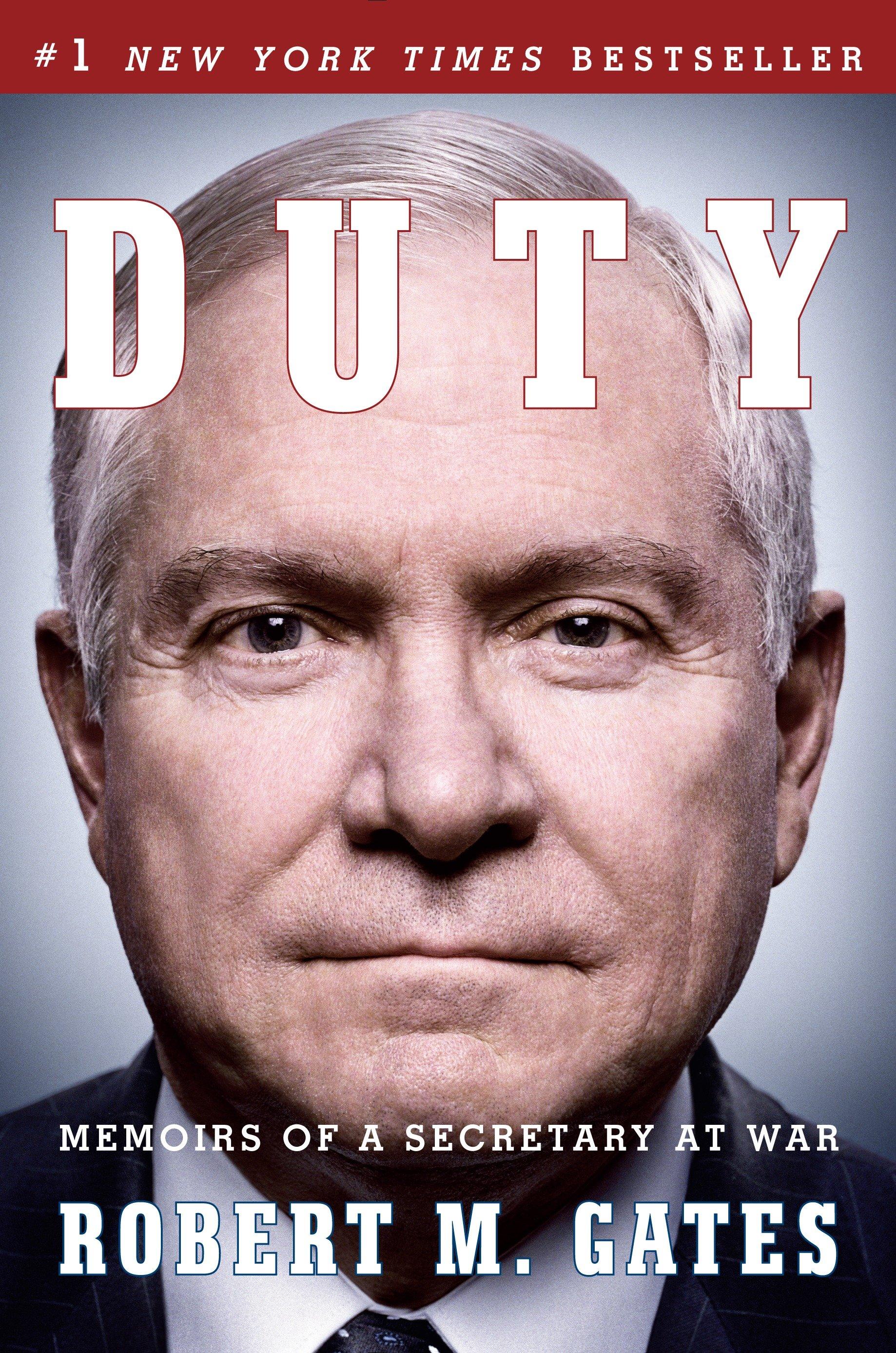 Duty memoirs of a Secretary at war