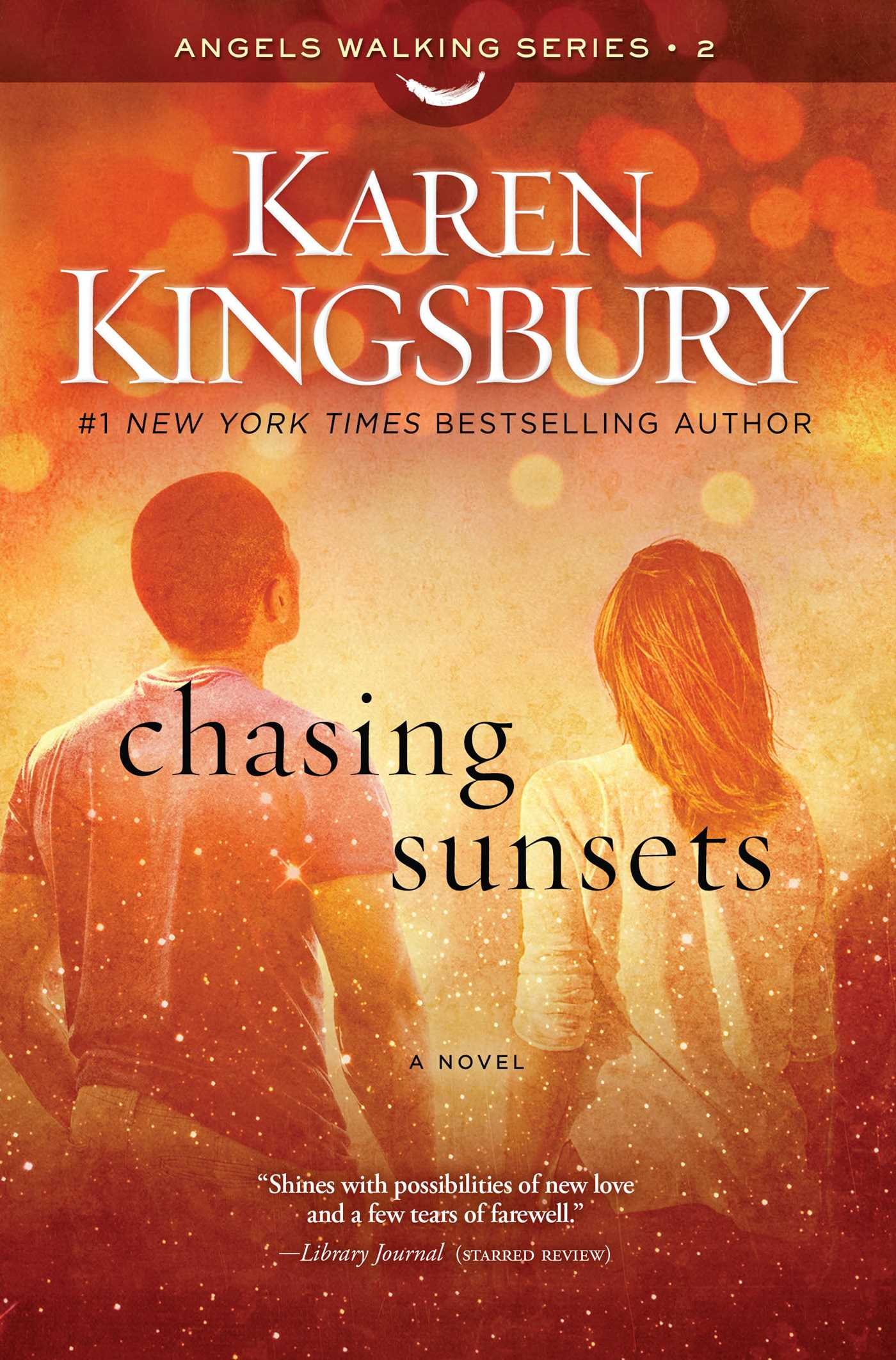Chasing Sunsets A Novel