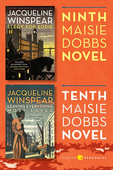Maisie dobbs bundle #4: elegy for eddie and leaving everything most loved : Books 9 and 10 in the New York Times Bestselling Series