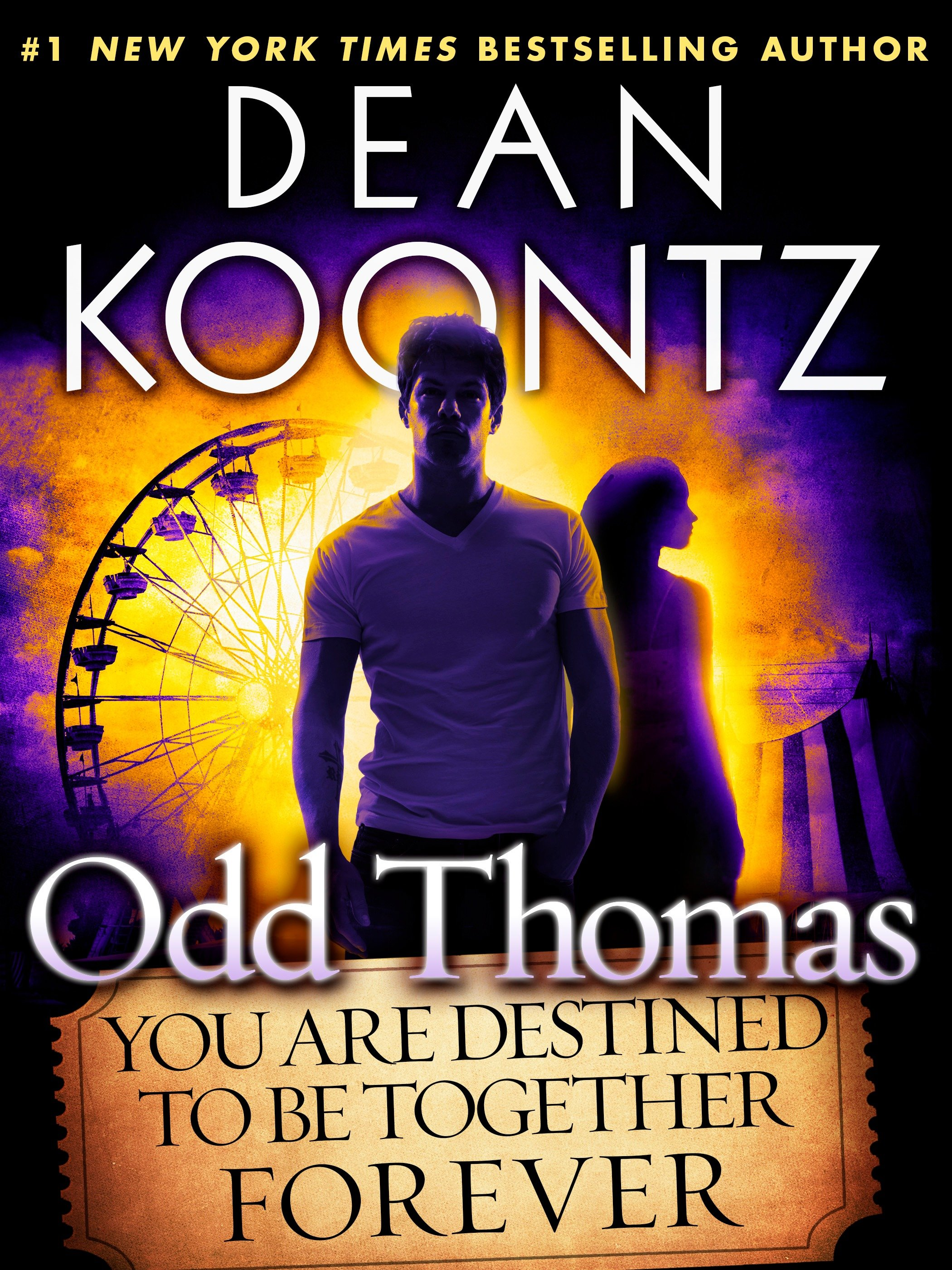 Odd Thomas: you are destined to be together forever cover image