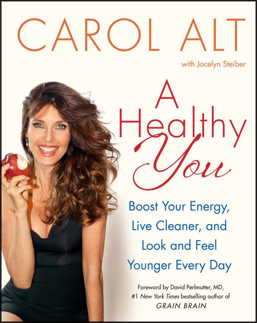 A healthy you boost your energy, live cleaner, and look and feel younger everyday cover image