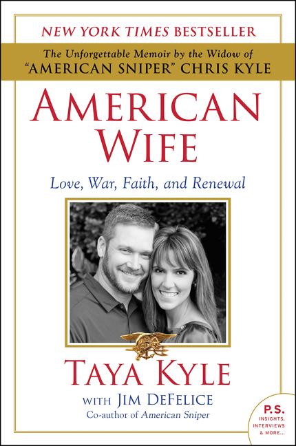 American Wife A Memoir of Love, War, Faith, and Renewal