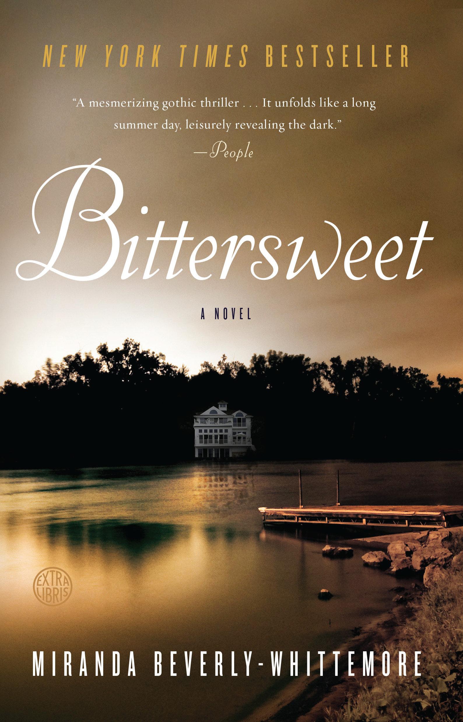 Bittersweet A Novel