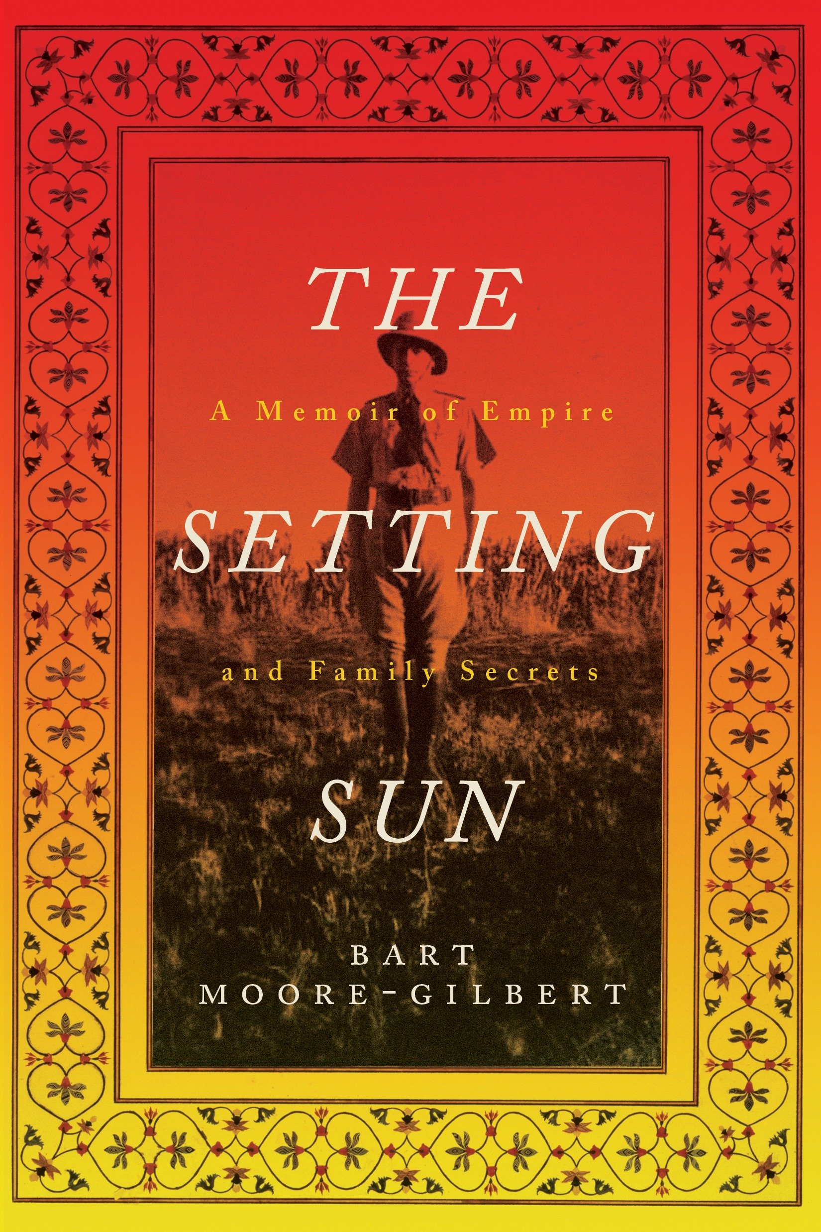 The Setting Sun A Memoir of Empire and Family Secrets