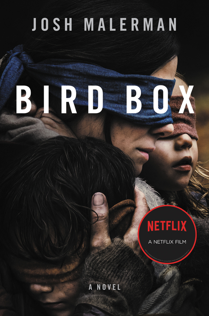 Bird Box A Novel