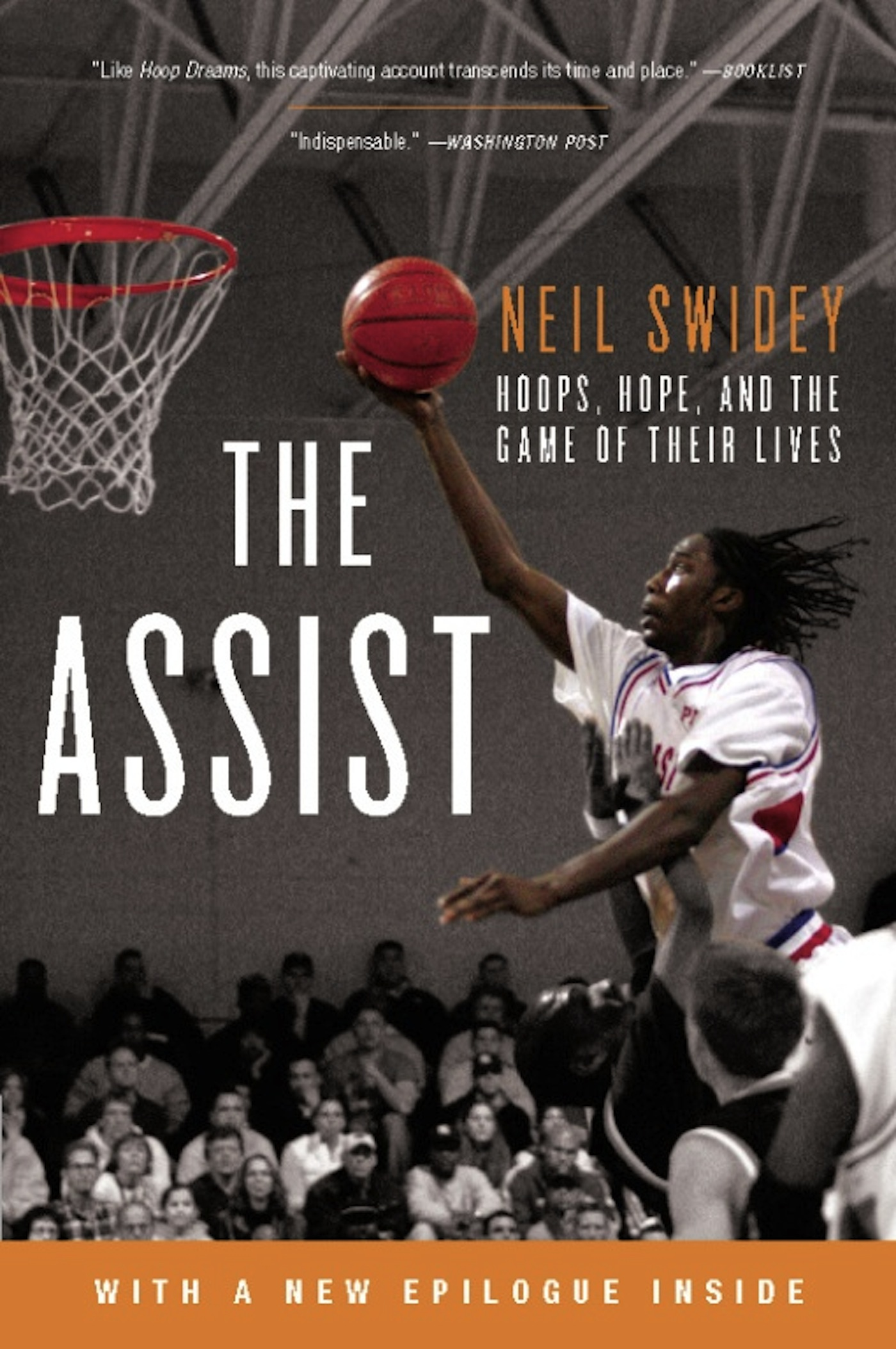 The Assist Hoops, Hope, and the Game of Their Lives