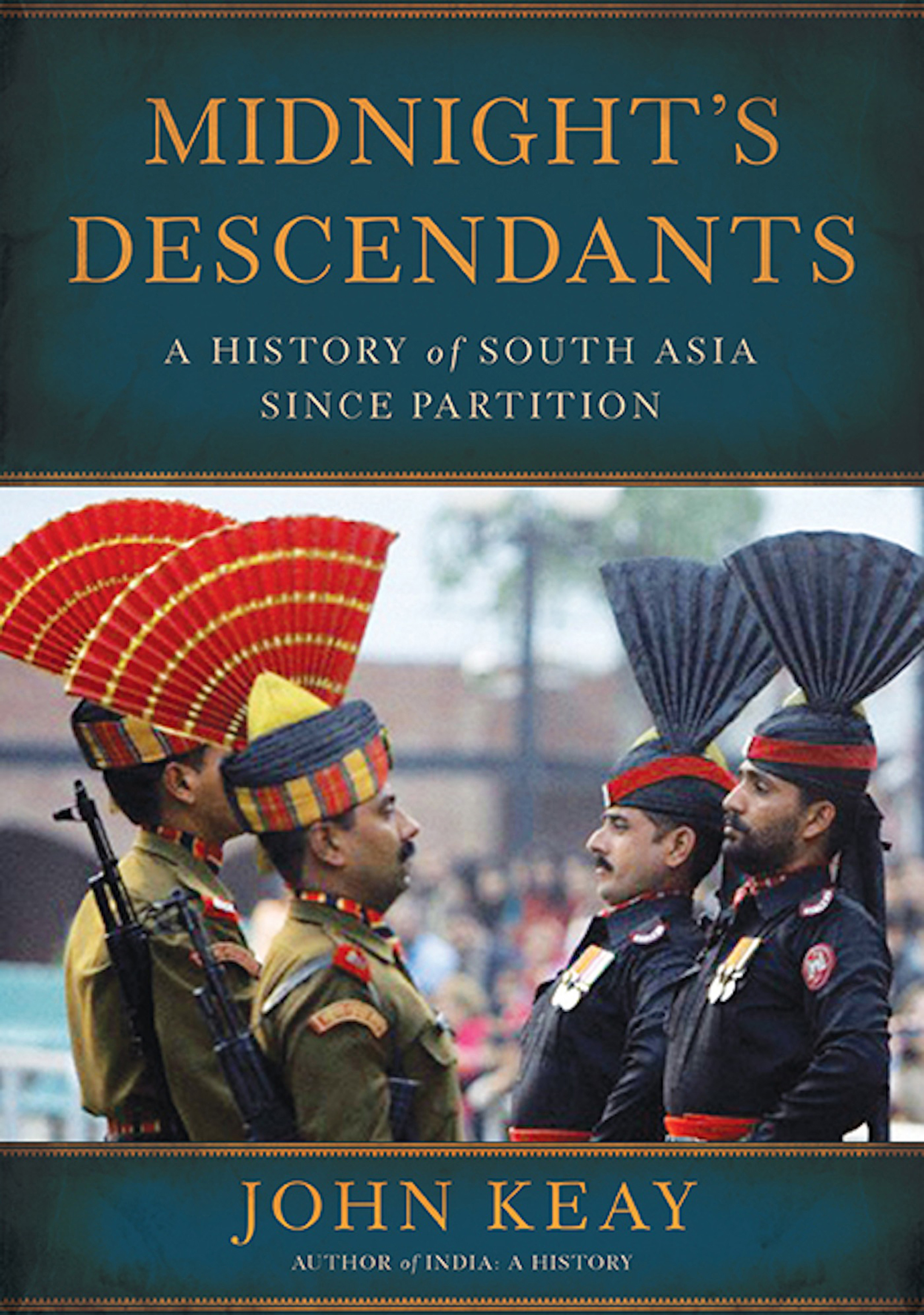 Midnight's Descendants A History of South Asia since Partition