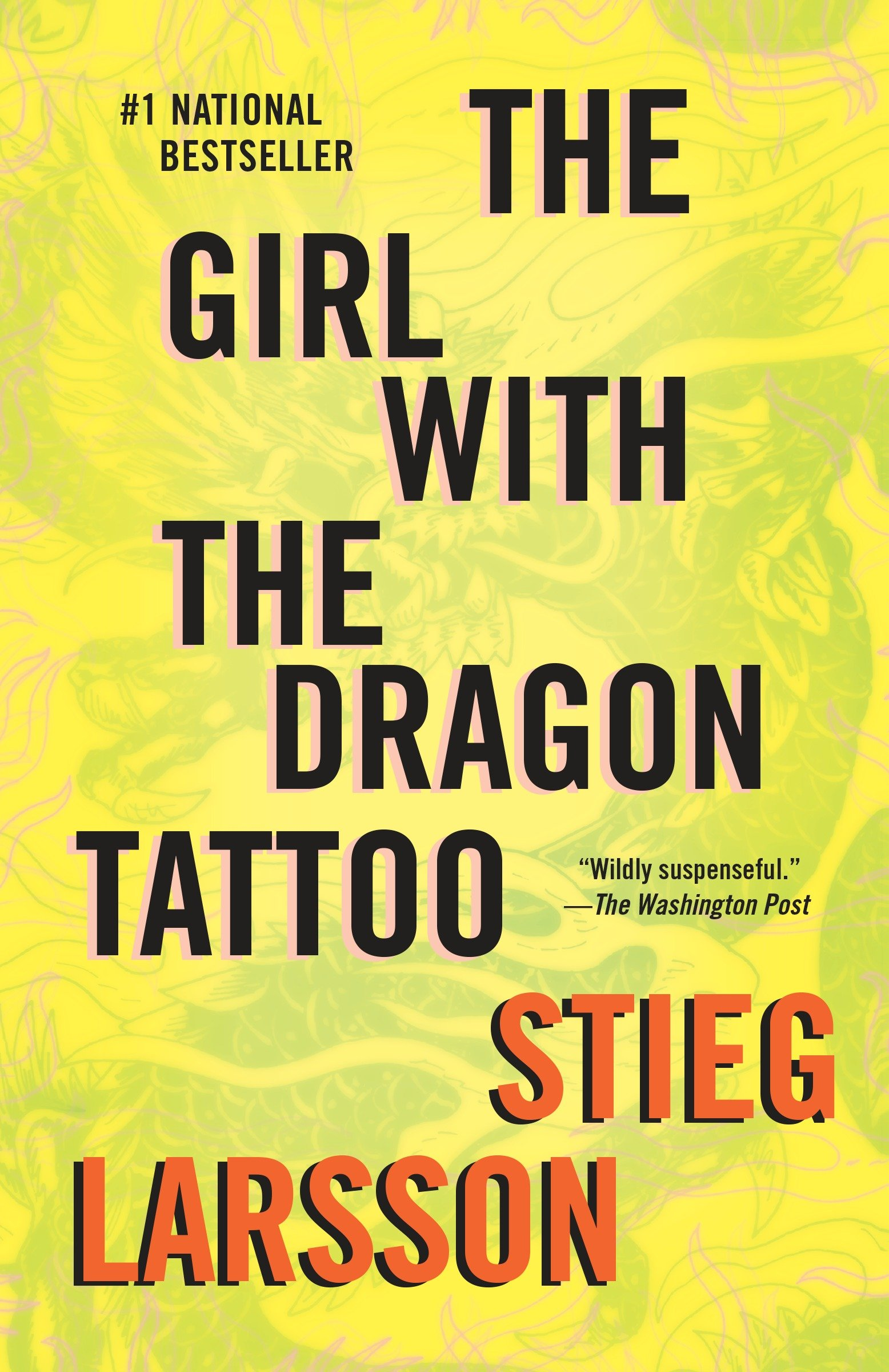 The Girl with the Dragon Tattoo : Book 1 of the Millennium Trilogy