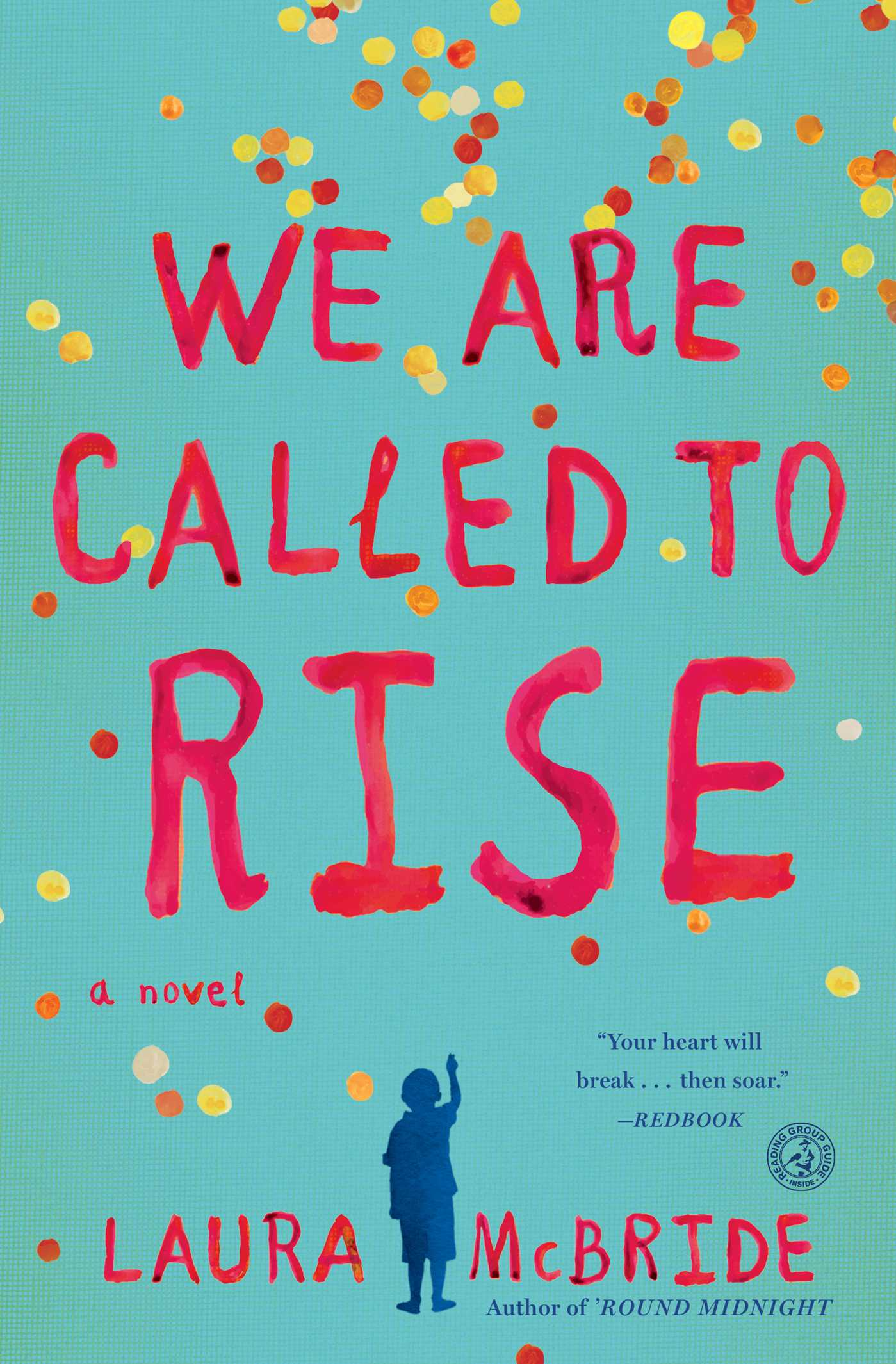 We Are Called to Rise A Novel