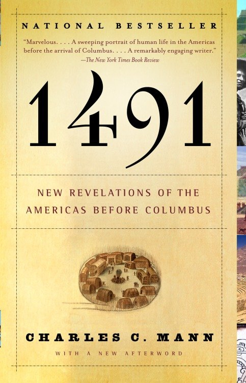 1491 (Second Edition) New Revelations of the Americas Before Columbus