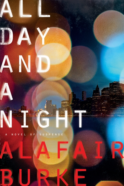 All day and a night a novel of suspense cover image