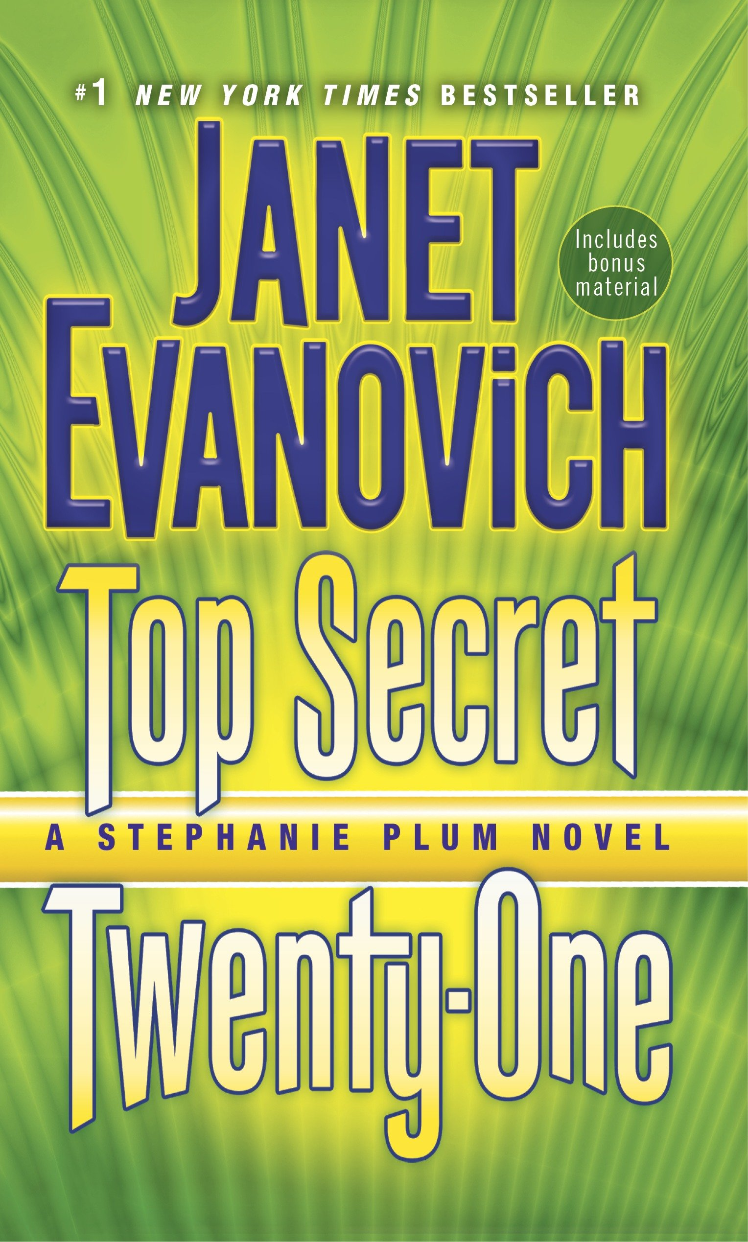 Top secret twenty-one : a Stephanie Plum novel