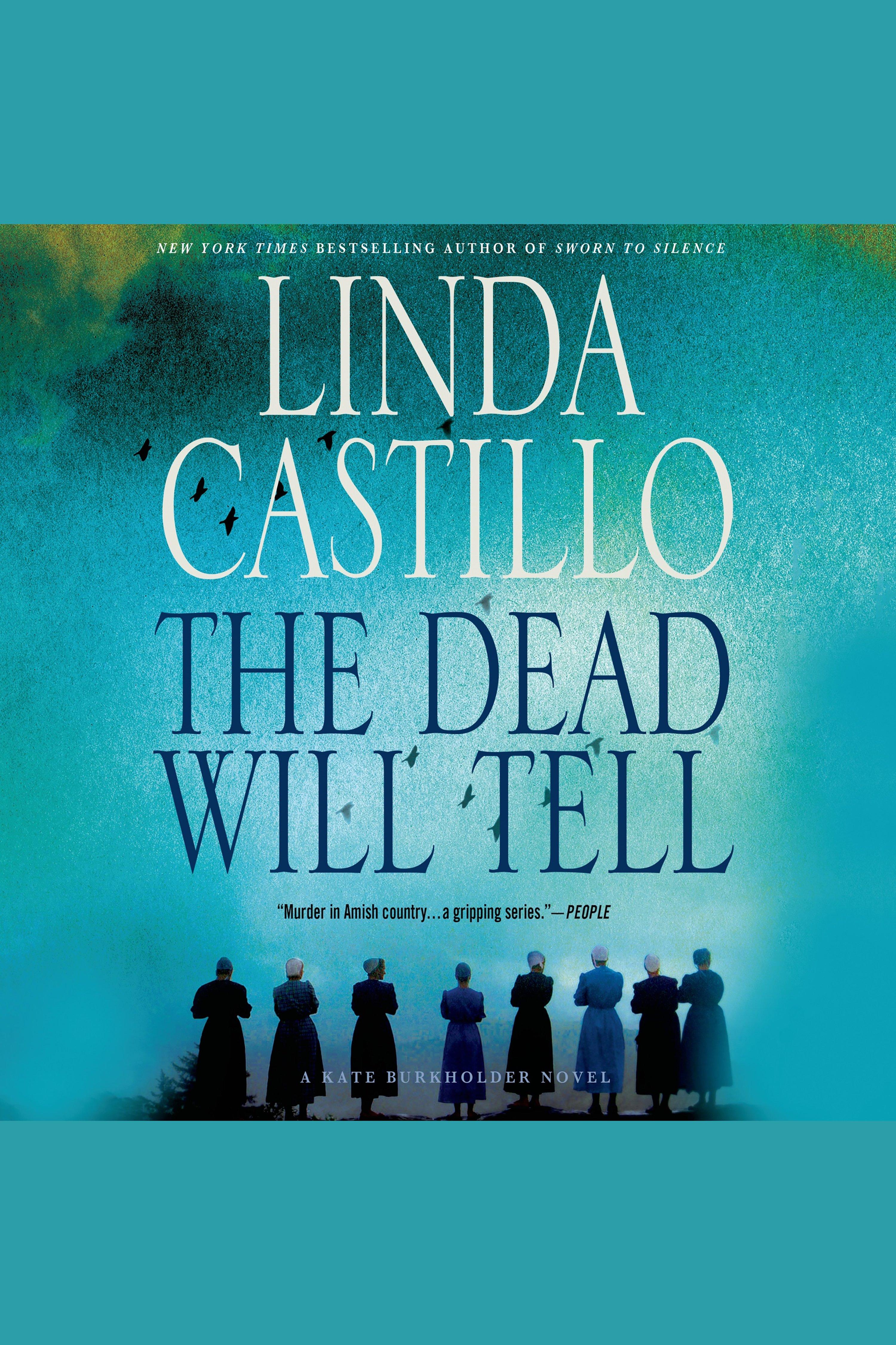 The dead will tell a Kate Burkholder novel cover image